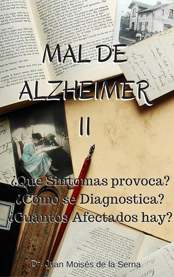 MAL DE ALZHEIMER II - Novedades en Psicologia