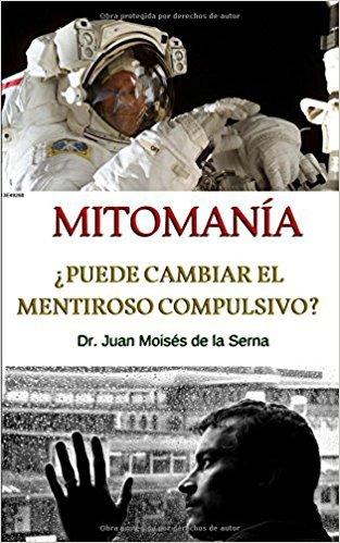 La Mitomanía: Descubriendo al Mentiroso Compulsivo